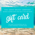 The Good Brush Gift Card