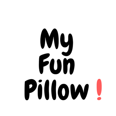 My Fun Pillow