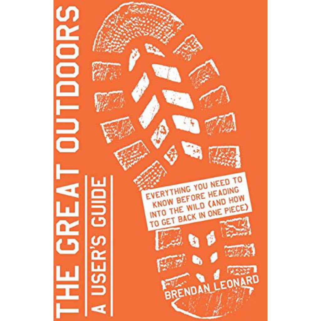 The Great Outdoors A Users's Guide