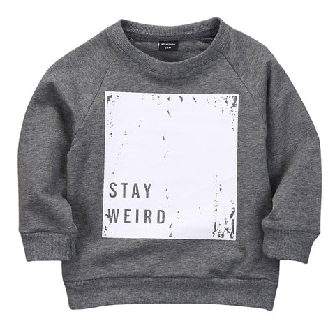 Stay Weird Dark Gray