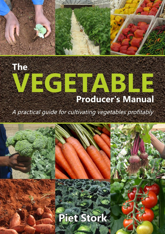 The Vegetable Producer's Manual - The Bible to commercial Vegetable production