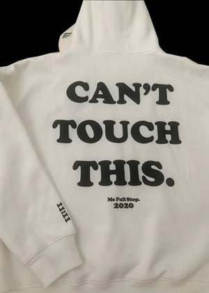 Can't Touch This Hoodie // V.2 White.