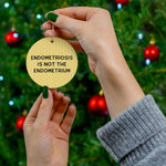 """Endometriosis Definition"" Round Ceramic Ornament"