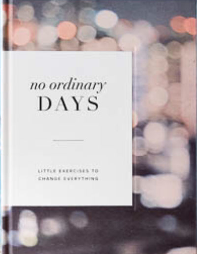 No Ordinary Days