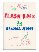 Flash Book by Rachel Howe
