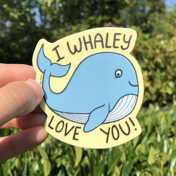 I Whaley Love You Sticker