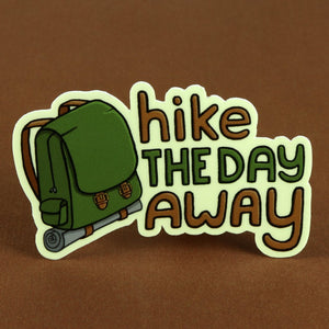 Hike the Day Away Sticker