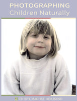 Photographing Children Naturally, eBook