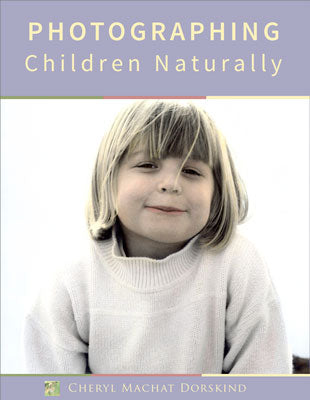 Photographing Children Naturally