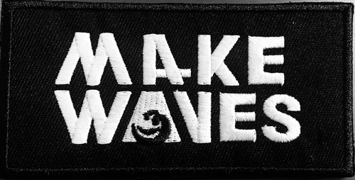 Make Waves - Embroidered Patch
