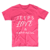 Jeeps Love & Happiness Unisex T-Shirt