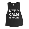 KEEP CALM AND WAVE MUSCLE TEE