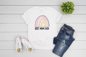 Best Mom Ever Mother's Day Adult Tee
