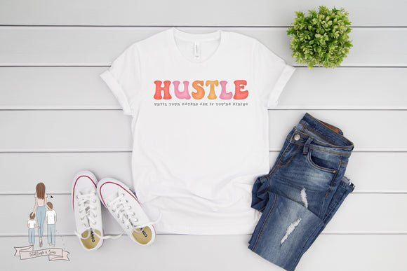 Hustle Until Your Haters Ask If You're Hiring Small Shop Boss Babe Adult Tee
