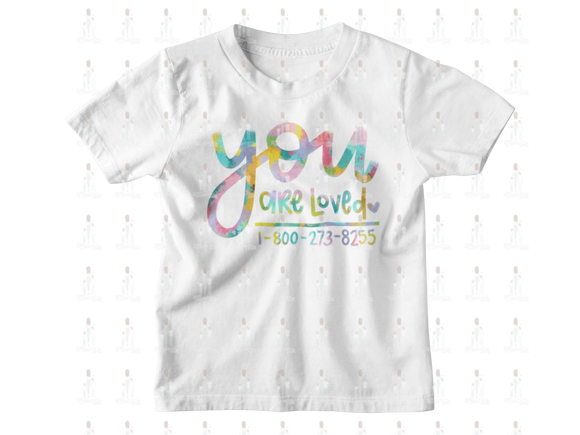 You Are Loved Suicide Awareness