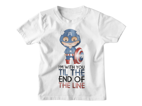 I'm With You Til The End of the Line Captain America Superheroes