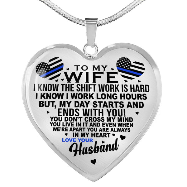 Law Enforcement Wife You Are Always In My Heart Necklace (USA Made)