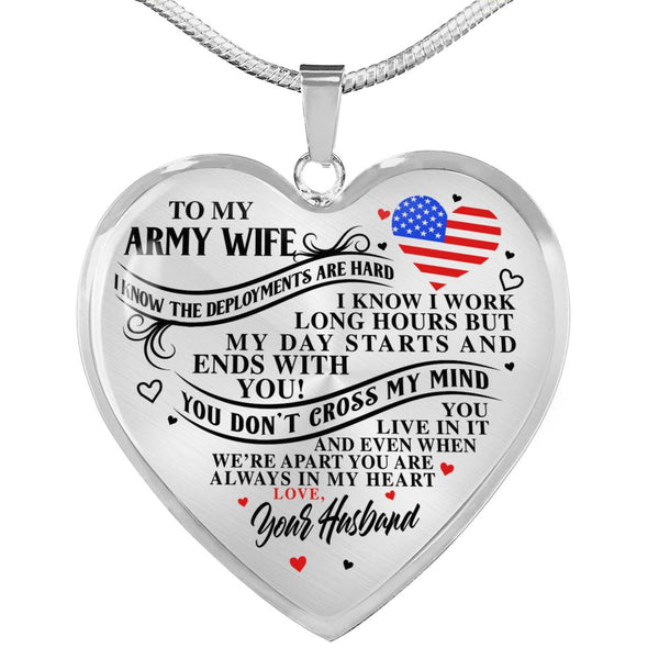 To My Army Wife You Are Always In My Heart Necklace (USA Made)