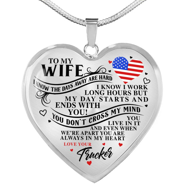 You Are Always In My Heart Trucker Wife Necklace