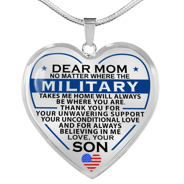 Military Son Home Is Where You Are Mom Heart Necklace (USA Made)