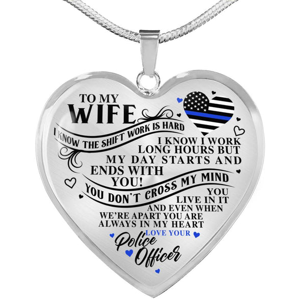 Police Wife Always In My Heart Necklace (USA Made)