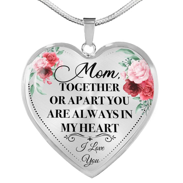 Mom Always In My Heart Necklace (USA Made)