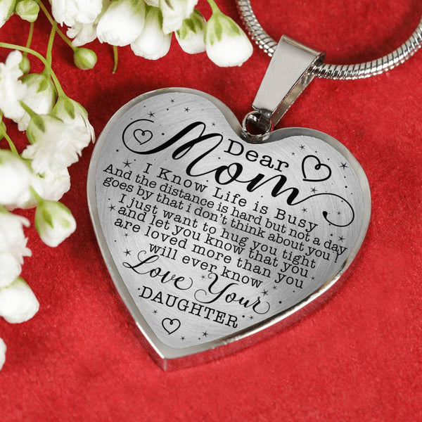 Dear Mom Always In My Heart Love Your Daughter Heart Shaped Necklace