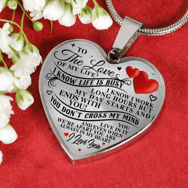 Love Of My Life - Always In My Heart Necklace