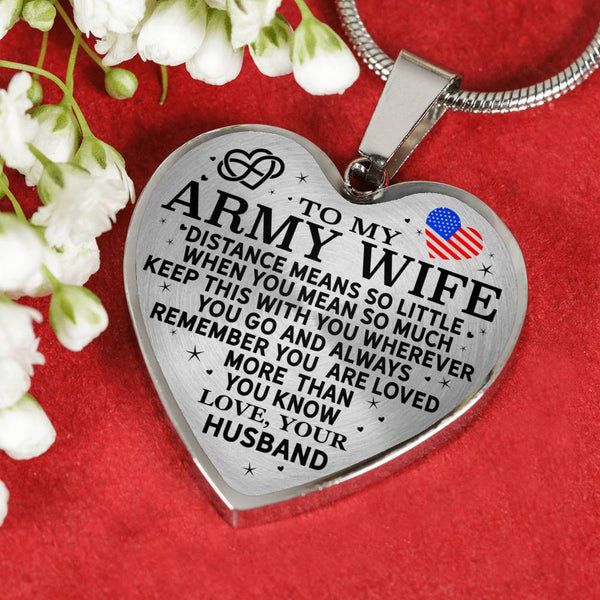 Army Wife You Mean So Much Heart Necklace (USA Made)
