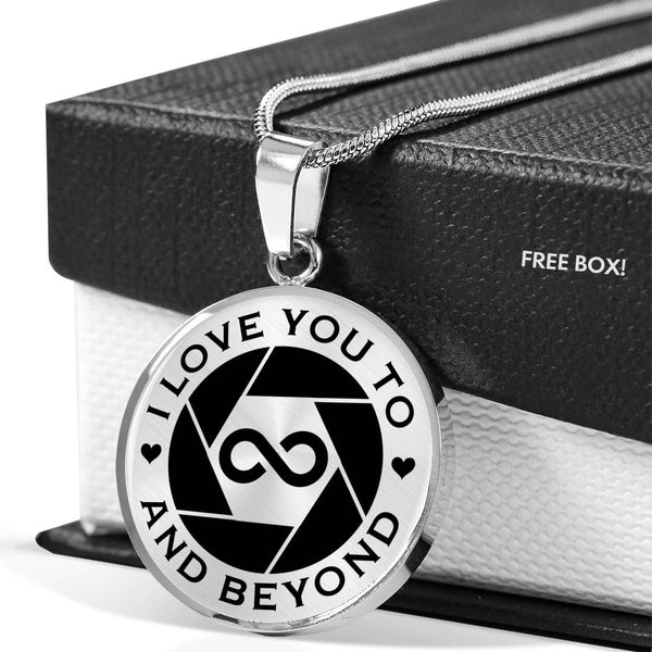 I Love You To Infinity And Beyond Photography Love Necklace (USA Made)