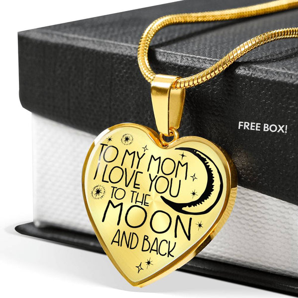 To My Mom - To The Moon & Back - Heart Shaped Pendant