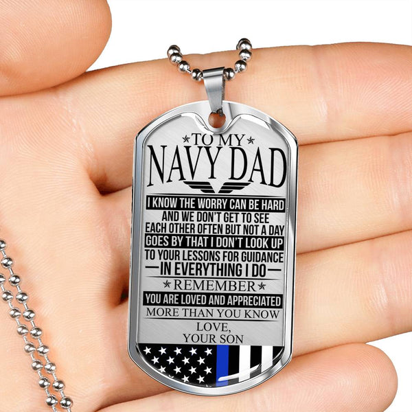 To My Navy Dad - The Worry - Dog Tag