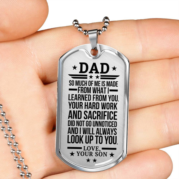 Dad Look Up To You  Dog Tag (USA Made)