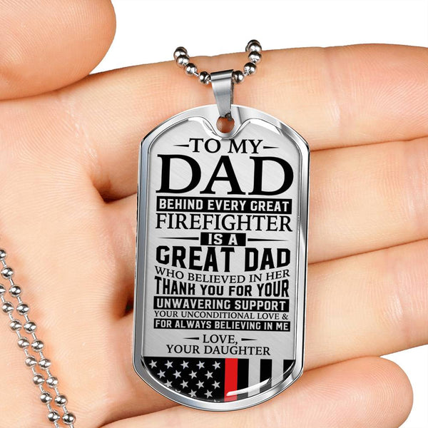 Firefighter's Dad Unconditional Love Daughter Dog Tag (USA Made)