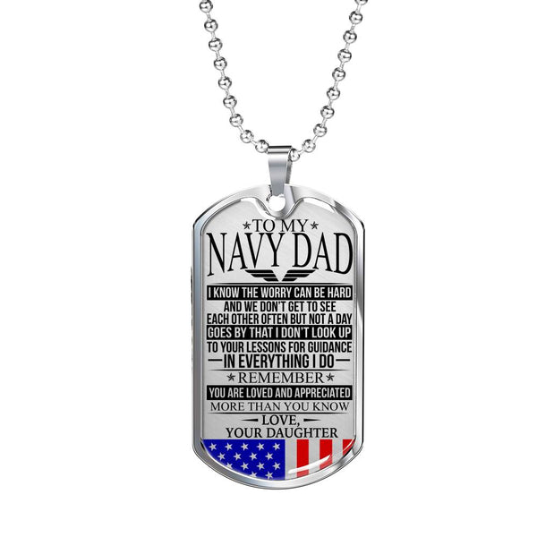 Navy Dad - The Worry - Love, Your Daughter - Dog Tag