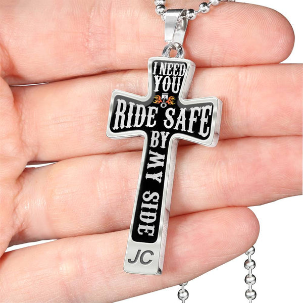 Ride Safe I Need You Here By My Side Biker Cross Necklace