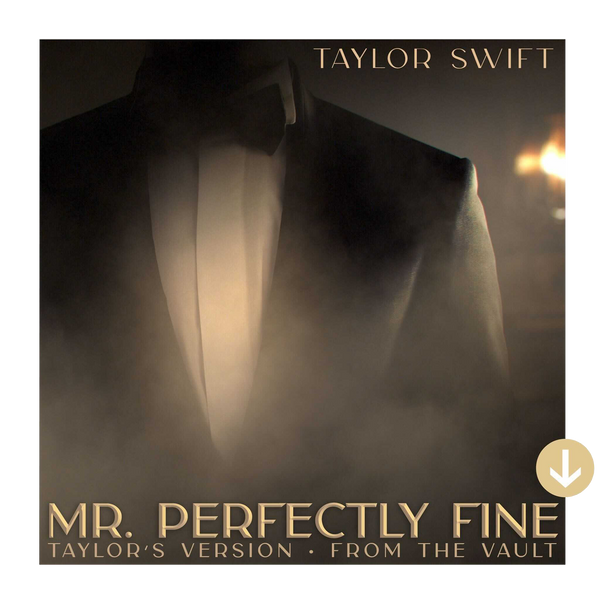 Mr. Perfectly Fine (Taylor's Version) (From The Vault) digital single