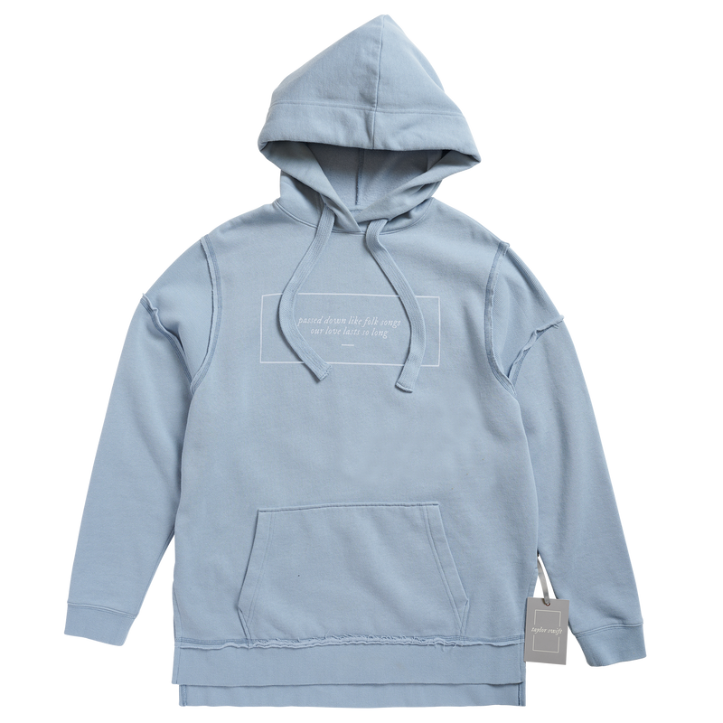 "the ""our love lasts so long"" hoodie"