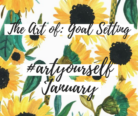 #artyourself Goal Setting