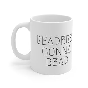 Readers Gonna Read Mug - Aphotic