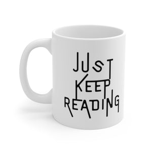 Just Keep Reading Mug - Aphotic