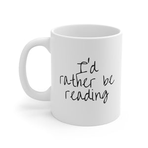 I'd Rather Be Reading Mug - Aphotic