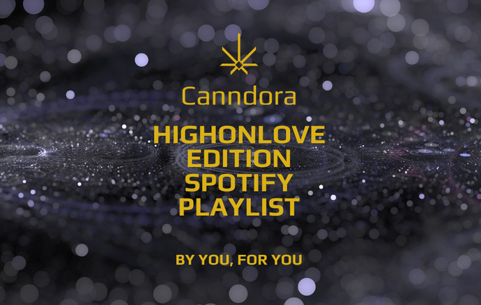 Canndora HighOnLove Spotify Playlist