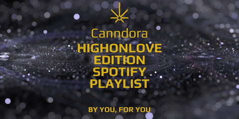 canndora highonlove edition spotify playlist