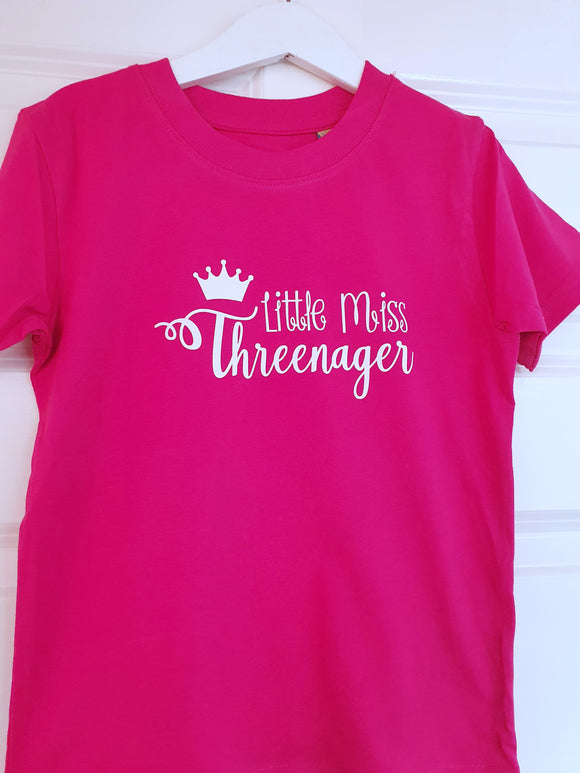 Little miss Threenager - hot pink