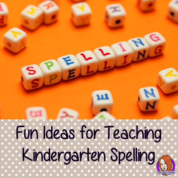 Teaching Spellings to Kindergarten