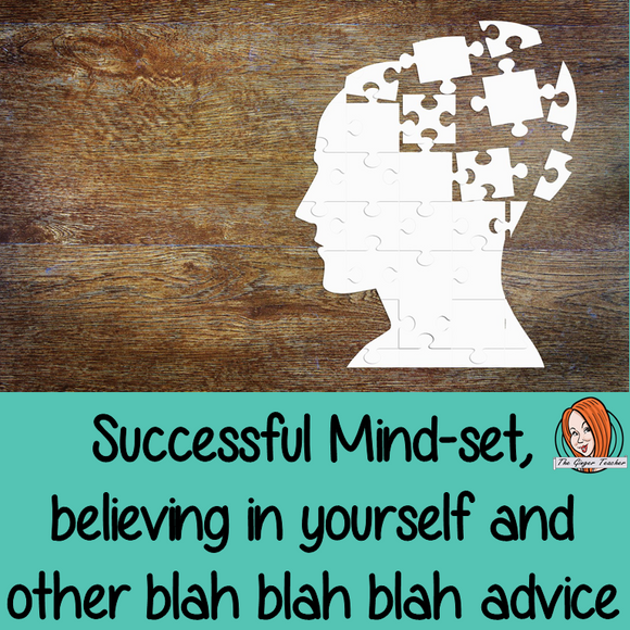 Successful Mindset, believing in yourself and other blah blah blah advice