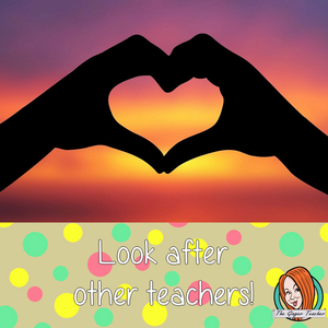 Look after your teacher bestie!