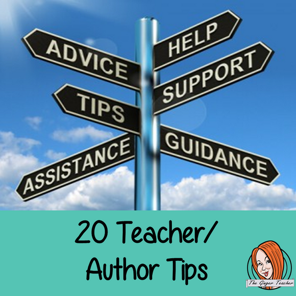 Tips Round Up #1 - Top 20 Teacher/Author Tips