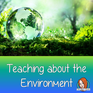Teaching Children About Environmental Issues
